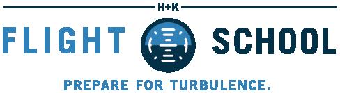 H+K Flight School | Prepare for turbulence.